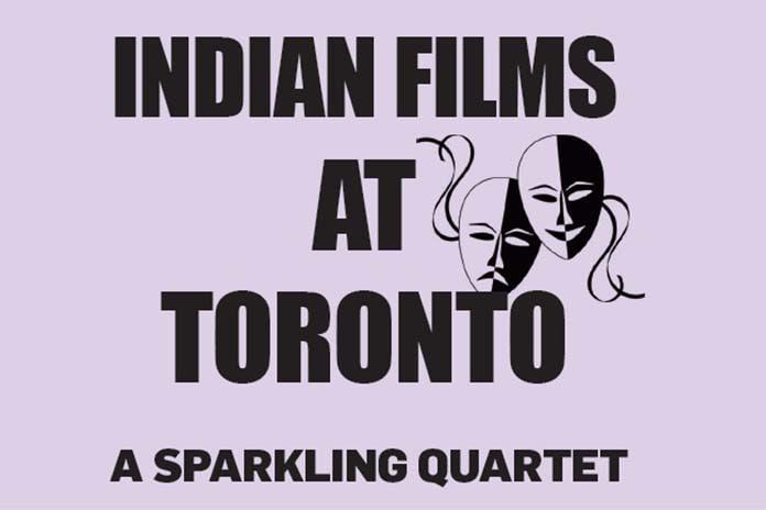 Indian Films At Toronto a Sparkling Quartet, Pickle Media