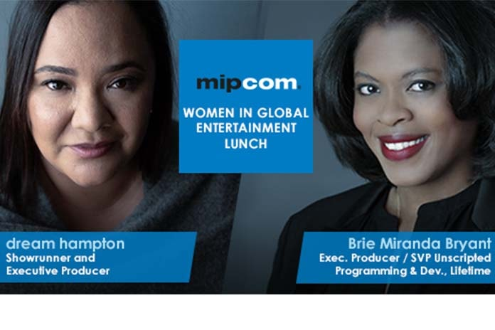 dream hampton and Brie Miranda Bryant to Feature in MIPCOM'S Women in Global Entertainment Lunch 2019, Pickle Media