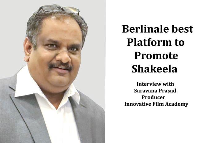 Berlinale Best Platform to Promote Shakeela, Pickle Media
