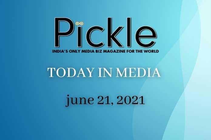 Pickle Media News Digest June 21, 2021, Pickle Media