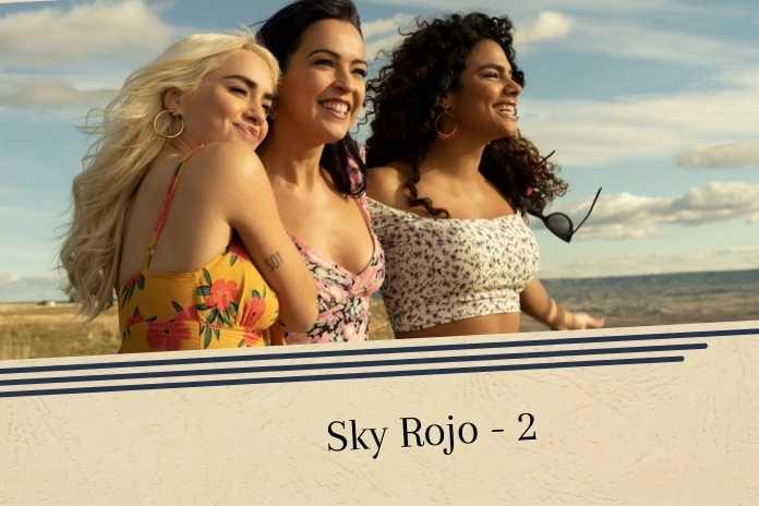 SKY ROJO Season 2