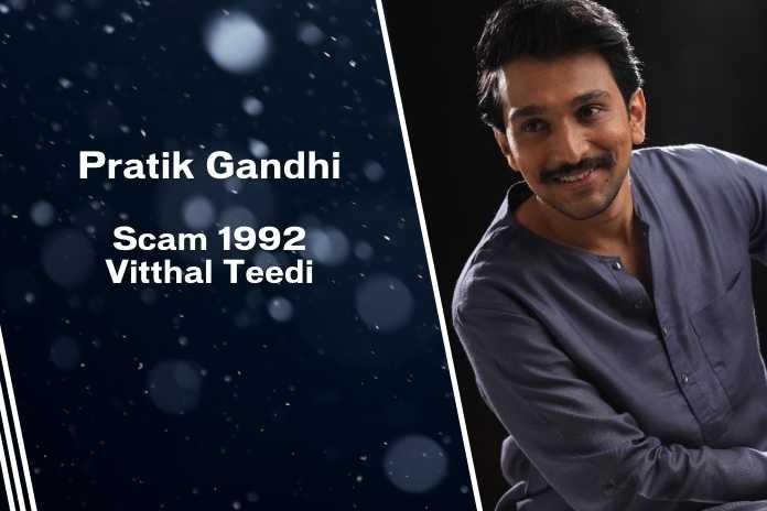 Pratik Gandhi